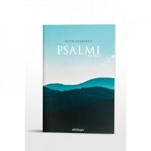 Psalmi de zi(s) - Pr. Sever Negrescu