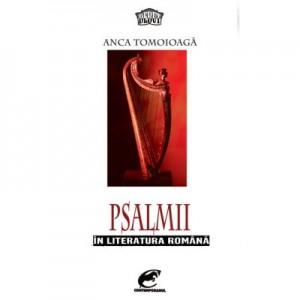 Psalmii in literatura romana - Anca Tomoioaga