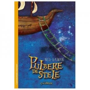 Pulbere de stele. Colectia Excalibur - Neil Gaiman