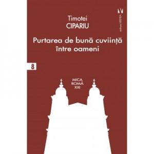 Purtarea de buna-cuviinta intre oameni - Timotei Cipariu