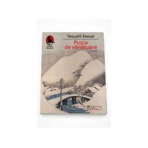 Pusca de vanatoare - Yasushi Inoue (Reed)
