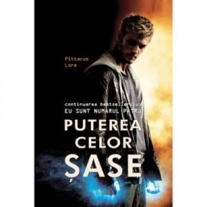 Puterea celor sase - Pittacus Lore