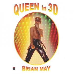 Queen in 3D - Brian May