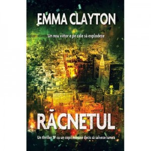 Racnetul - Emma Clayton