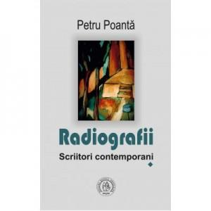 Radiografii. Scriitori contemporani - Petru Poanta