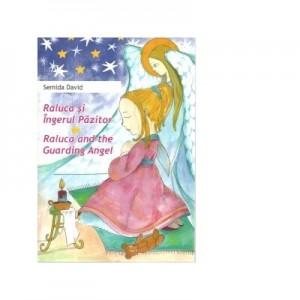 Raluca si Ingerul Pazitor. Raluca and the Guarding Angel - Semida David