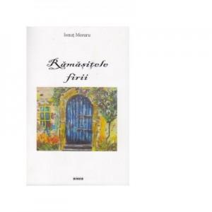 Ramasitele firii - Ionut Moraru