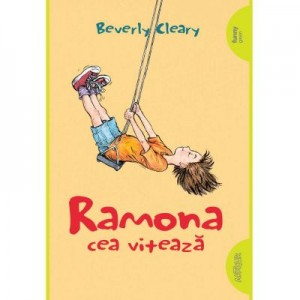 Ramona cea viteaza - Beverly Cleary