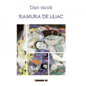 Ramura de liliac - Dan IACOB