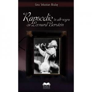Rapsodie in alb negru cu Leonard Bernstein - Gina Sebastian Alcalay