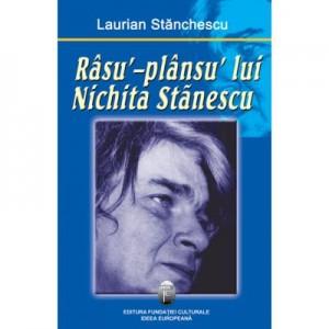 Rasu´-plansu´ lui Nichita Stanescu - Laurian Stanchescu