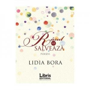Rasul ne salveaza. Poezii (Lidia Bora)