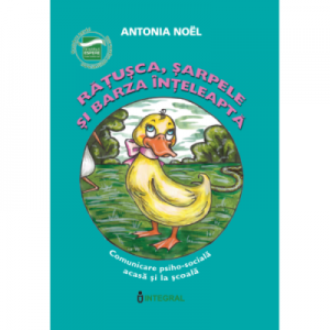 Ratusca, sarpele si barza inteleapta - Antonia Noel