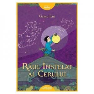 Raul Instelat al Cerului - Grace Lin