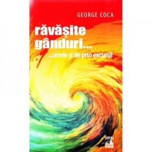 Ravasite ganduri... unele si de prin excursii - George Coca
