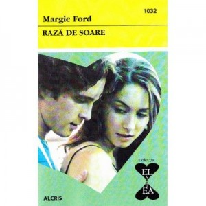 Raza de soare - Margie Ford