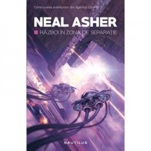 Razboi in zona de separatie - Neal Asher