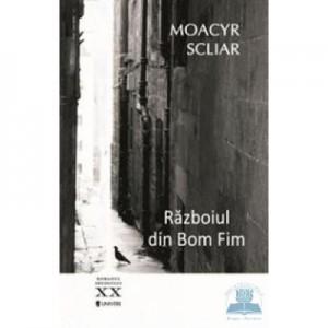 Razboiul din Bom Fim - Moacyr Scliar