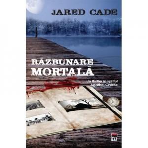 Razbunare mortala - Jared Cade