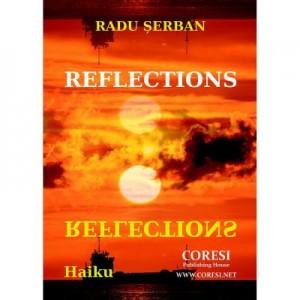 Reflections. Haiku - Radu Serban