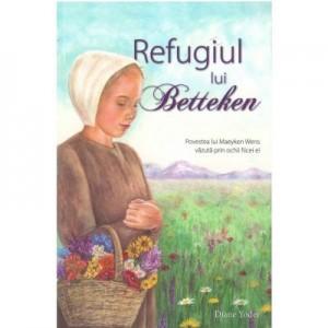 Refugiul lui Betteken - Diana Yoder