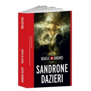 Regele de Arginti - Sandrone Dazieri