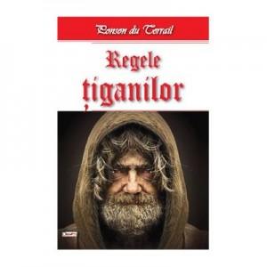 Regele Tiganilor - Tiganii Londrei 1/2 - Ponson du Terrail