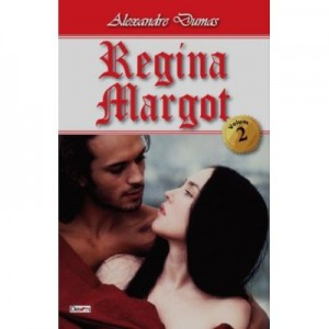 Regina Margot vol 2/3 - Alexandre Dumas