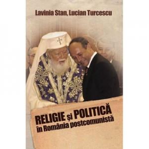 Religie Si politica in Romania postcomunista - Lavinia Stan