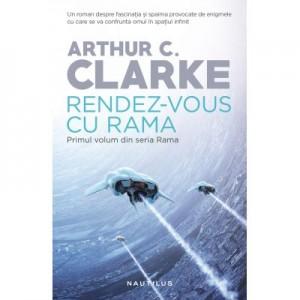 Rendez-vous cu Rama (Seria Rama, partea I) - Arthur C. Clarke