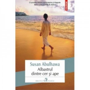 Albastrul dintre cer si ape - Susan Abulhawa