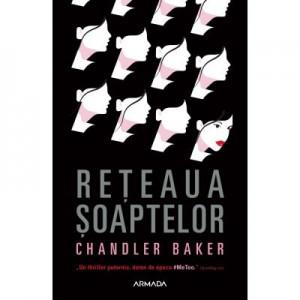 Reteaua soaptelor - Chandler Baker