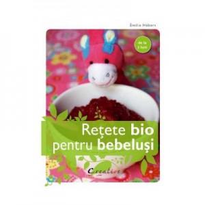 Retete bio pentru bebelusi - Emilie Hebert