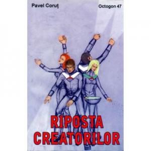 Riposta creatorilor - Pavel Corut