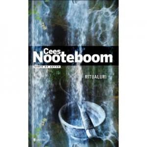 Ritualuri - Cees Nooteboom