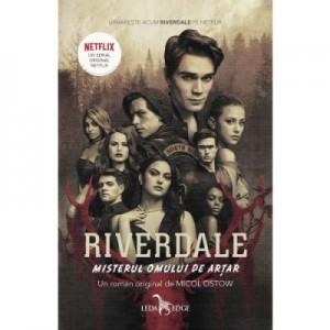 Riverdale. Misterul omului de artar, volumul 3 - Micol Ostow