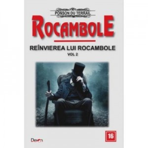 Rocambole 16-Reanvirea lui Rocambole 2 - Ponson du Terrail