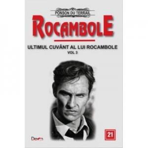 Rocambole 21-Ultimul cuvant a lui Rocambole 3 - Ponson du Terrail