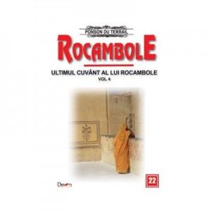 Rocambole 22-Ultimul cuvant a lui Rocambole 4 - Ponson du Terrail