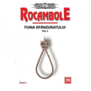 Rocambole 29-Funia spanzuratului 2/2 - Ponson du Terrail