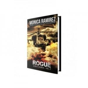 Rogue. Seria Gemini, volumul 2 - Monica Ramirez