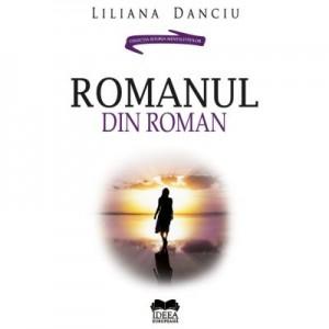Romanul din roman. Noaptea de Sanziene de Mircea Eliade - Liliana Danciu