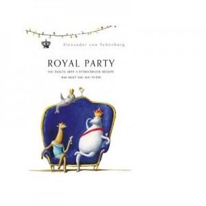 Royal Party - Alexander von Schonburg