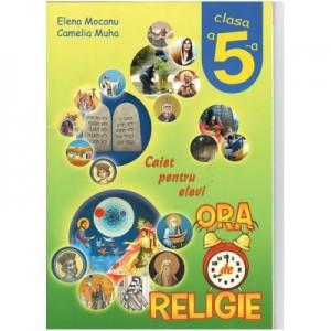Religie. Caiet pentru elevi. Clasa a V-a - Camelia Muha, Elena Mocanu