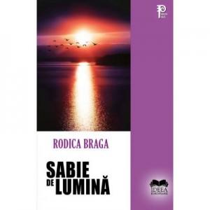Sabie de lumina - Rodica Braga