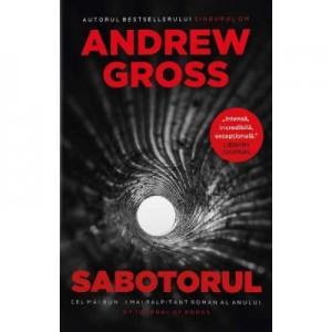 Sabotorul - Andrew Gross