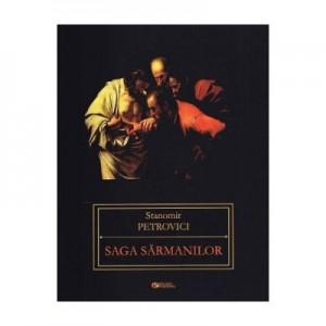 Saga sarmanilor - Stanomir Petrovici