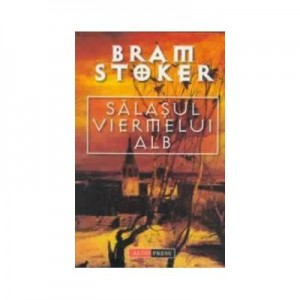 Salasul viermelui alb - Bram Stocker