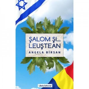 Salom si... Leustean (Angela Birsan)