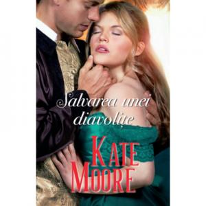 Salvarea unei diavolite - Kate Moore